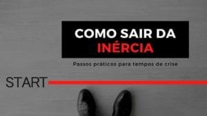 sair da inércia_iniciativa_passos para tempos de crise